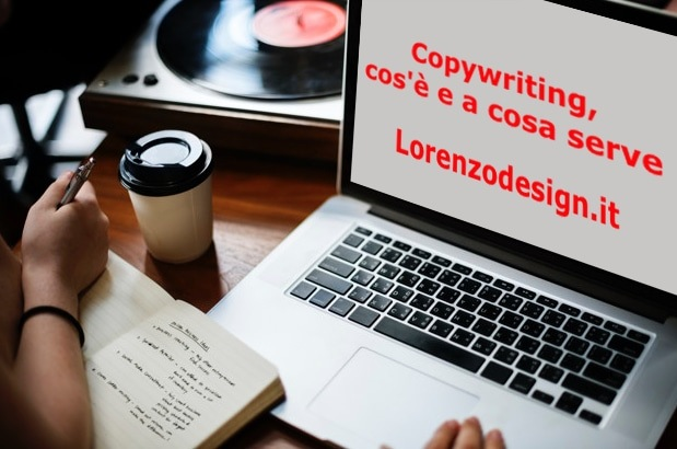 Copywriting, cos'è e a cosa serve